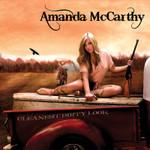 Amanda McCarthy- Cleanest Dirty Look