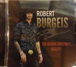 Robert Burgeis- The Rednek Rokstar's Reality