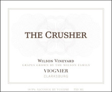 The Crusher Wilson Vineyard Clarksburg Viognier