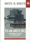 Nuts and Bolts - Sfl. Pz.I Ausf. B & 15 cm sIG 33