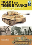 Casemate Books: Tank Craft -Tiger I & Tiger II German Army & Waffen SS Eastern Front 1944