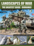 Accion Press: Landscapes of War Greatest Guide - Dioramas Vol. 1, 3rd Ed.
