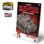 Ammo of MiG: Encyclopedia of Armour Modelling Techniques - Vol. 5 Final Touches