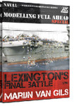 AK Interactive Lexington's Final Battle Modeling Full Ahead Special Book