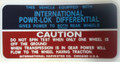 International Powr-Lok Differential Caution decal
