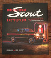 The INTERNATIONAL SCOUT Encyclopedia - now available! Limited Edition! ON SALE!