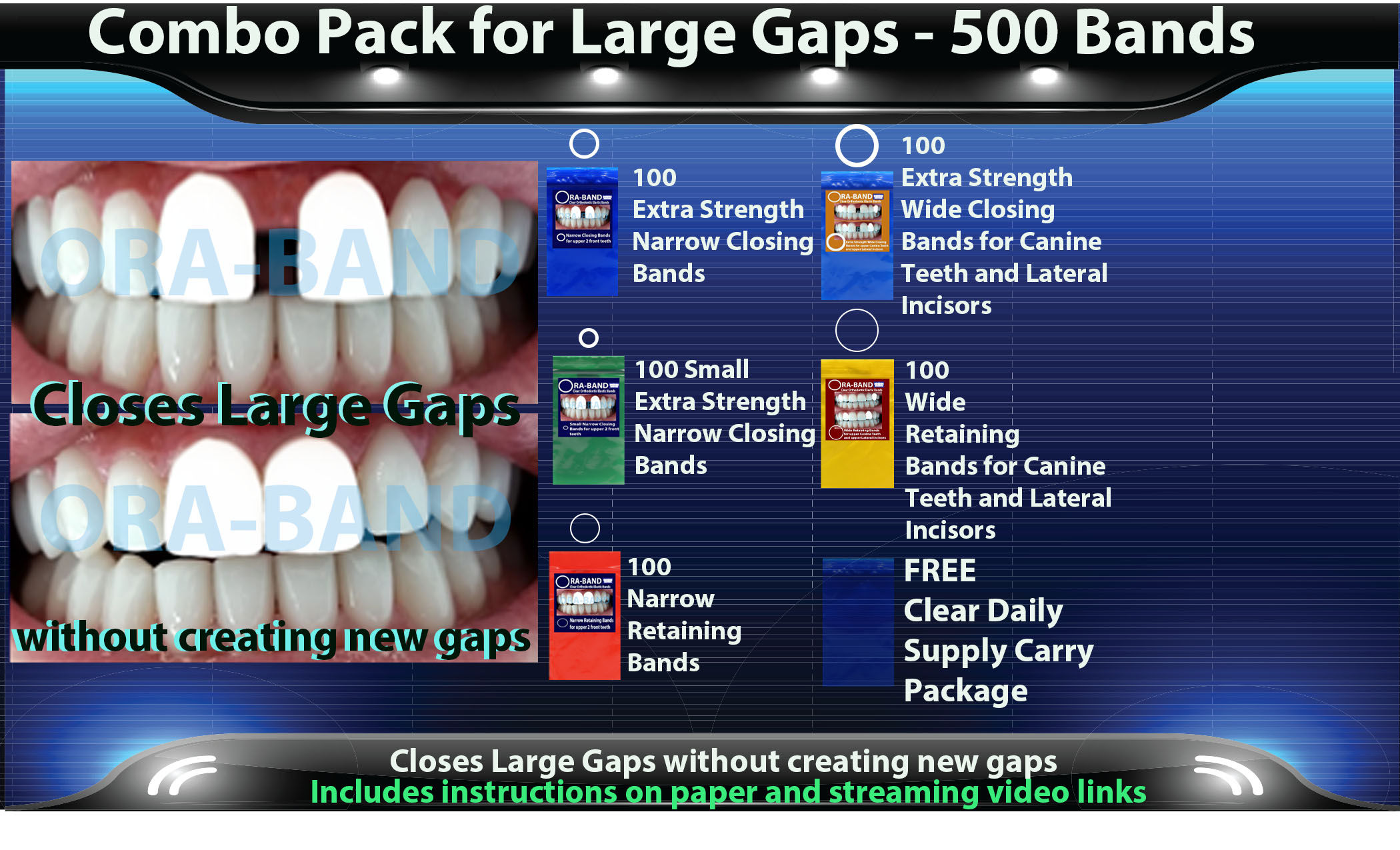 ORA-BAND 500 Band Combo Pack for  Large Gaps between your 2 front teeth