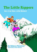 Little Rippers Vol.2: Go West, Little RIppers!