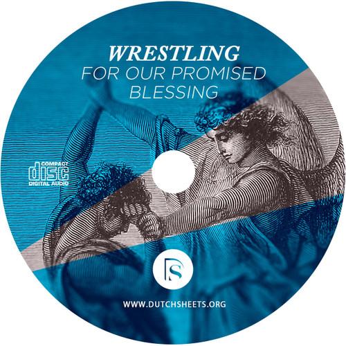Wrestling for Your Promised Blessing (CD)