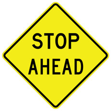 FED W3-1a STOP AHEAD Warning Sign