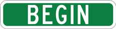 M4-11 BEGIN Route Marker Sign White on Green