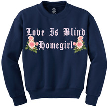 Love Is Blind Homegirl Navy Crewneck