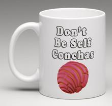 Don't Be Self Conchas Mug