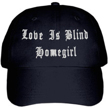 Love Is Blind Homegirl Hat