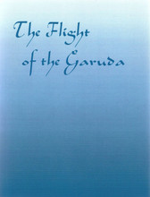 Flight of the Garuda: Five Texts from the Practice Lineage, translated by Erik Pema Kunsang