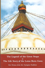 The Legend of the Great Stupa & The Life Story of the Lotus Born Guru