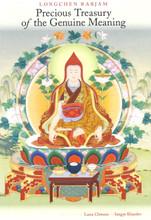 Precious Treasury of the Genuine Meaning by Longchen Rabjam, translated by Lama Chonam and Sangye Khandro