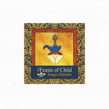 Sangye Khandro, Troma Feasts of Chod - Audio CD