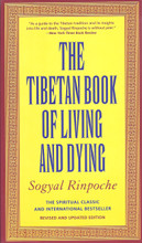 The Tibetan Book of Living and Dying (20th Anniversary Edition)