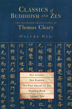 Classics of Buddhism & Zen: Vol. 1