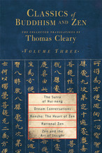 Classics of Buddhism & Zen: Vol. 3