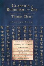 Classics of Buddhism & Zen: Vol. 4