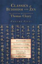 Classics of Buddhism & Zen: Vol. 5