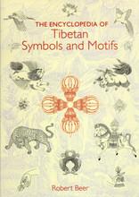 The Encyclopedia of Tibetan Symbols & Motifs