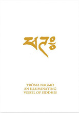 Troma Nagmo: An Illuminating Vessel of Siddhis (Book 5)