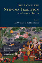 The Complete Nyingma Tradition from Sutra to Tantra, Book 14