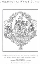 Immaculate White Lotus: The Biography of the Master From Uddiyana