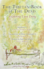 The Tibetan Book of the Dead: Awakening Upon Dying, translated by Elio Guarisco, introduction by Chogyal Namkhai Norbu