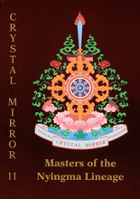 Masters of the Nyingma Lineage: Crystal Mirror XI by Tarthang Tulku Rinpoche
