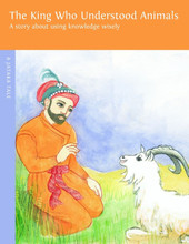The King who Understood Animals: A story about using knowledge wisely. A Jataka Tale, illustrated by Magdalena Duran