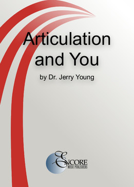 Articulation and You by Dr. Jerry Young