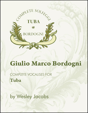 "The Bordogni ""Melodious Etudes"" for tuba is essential for all tubists."