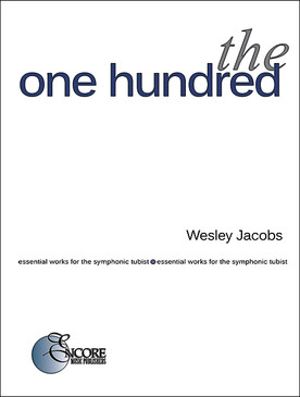 the one hundred - Essential Works for the Symphonic Tubist