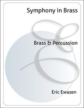 Symphony in Brass - Ewazen