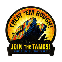 Join The Tanks Round Banner Metal Sign Pasttime Signs
