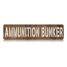 Ammunition Bunker Vintage Metal Sign Pasttime Signs