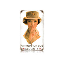 Silence Means Security Vintage Metal Sign Pasttime Signs