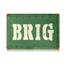 Brig Vintage Metal Sign Pasttime Signs PT-V418