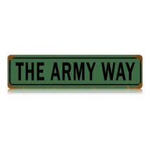 The Army Way Vintage Metal Sign Pasttime Signs