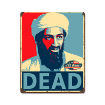 Osama Bin Laden Dead Pasttime Signs