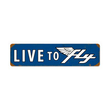 """Live To Fly"" Vintage Metal Sign Pasttime Signs"