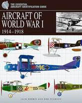 """Aircraft of World War I: 1914-1918"" Wings of the Great War"