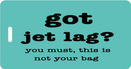 Got Jet Lag Bag Tag - Aqua