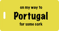 Luggage Tag- On My Way to Portugal for some cork