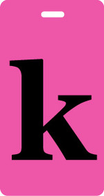 "Luggage Tag - Lower Case ""k"" - Fuchsia/Black - Inventive Travelware"