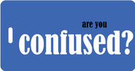 Are you confused? Luggage Tag